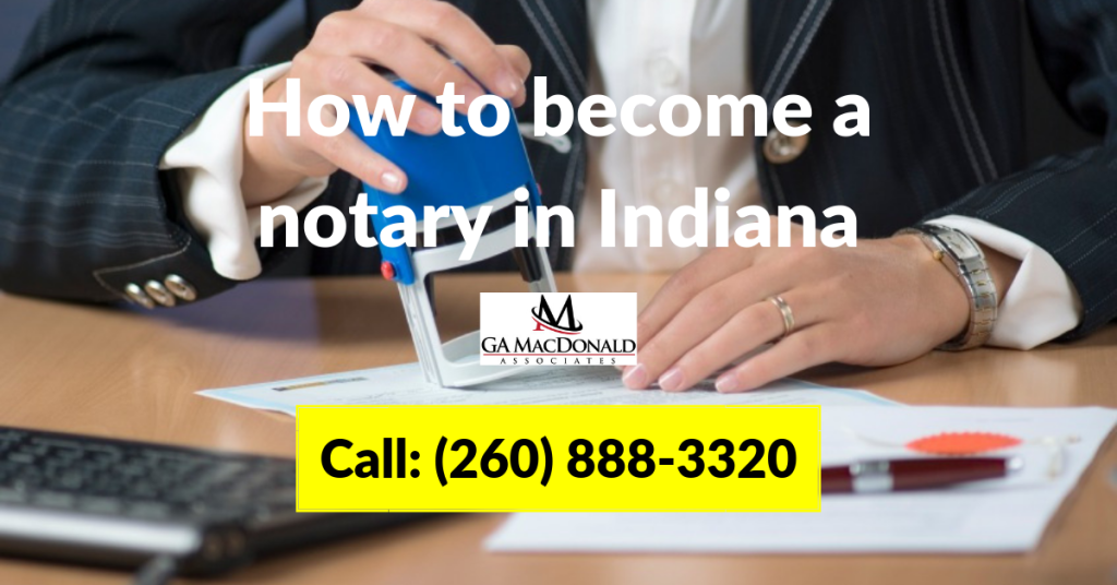 How to become a notary in Indiana